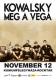 2016. 11. 12: Kowalsky meg a Vega