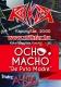 2014. 12. 06: Ocho Macho