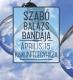 2017. 04. 15: Szabó Balázs Bandája