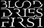 Blood Dries First logo