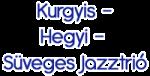 Kurgyis-Hegyi-Süveges Jazztrió logo