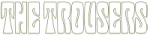The Trousers - 02 logo